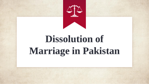 Professional Lawyer For Case of Dissolution of Marriage in Pakistan