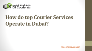 How do top Courier Services Operate in Dubai