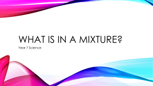 What is in a mixture