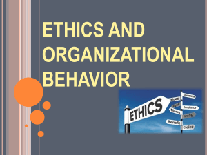 ETHICS AND ORGANIZATIONAL BEHAVIOR [Autosaved]