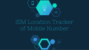 Simple Way For Sim Call Location Through Sim Location Tracker in Pakistan