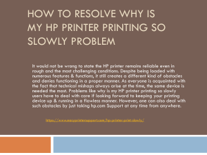 How to resolve Why is my HP printer so slowly