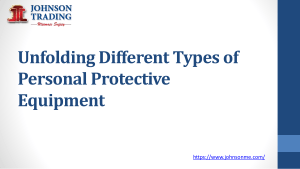 Unfolding Different Types of Personal Protective Equipment