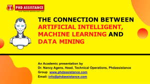 The Connection Between Artificial Intelligent, Machine Learning and Data Mining - Phdassistance.com