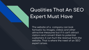 Qualities That An SEO Expert Must Have