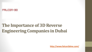 The Importance of 3D Reverse Engineering Companies in Dubai