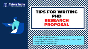 Tips for Writing PhD Research Proposal-TutorsIndia