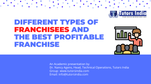 Different types of franchisees & the best profitable franchise- Tutors India