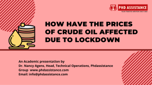 How have the Prices of Crude Oil Affected Due to Lockdown? - Phdassistance.com