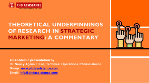 Theoretical Underpinnings of Research in Strategic Marketing: A Commentary - Phdassistance.com