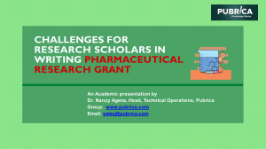 Challenges for research scholars in writing pharmaceutical research grant - Pubrica