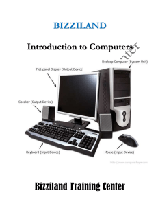 BIZZILAND - BTC - INTRODUCTION TO COMPUTERS-1