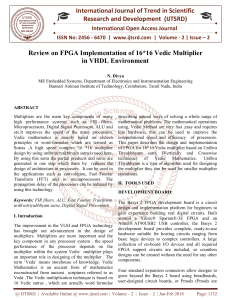 Review on FPGA Implementation of 16 16 Vedic Multiplier in VHDL Environment