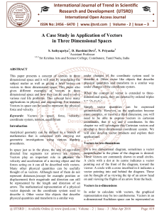A Case Study in Application of Vectors in Three Dimensional Spaces