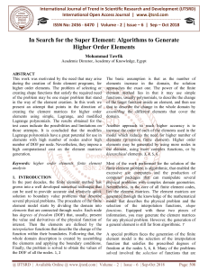 In Search for the Super Element Algorithms to Generate Higher Order Elements