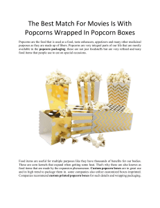 The Best Match For Movies Is With Popcorns Wrapped In Popcorn Boxes