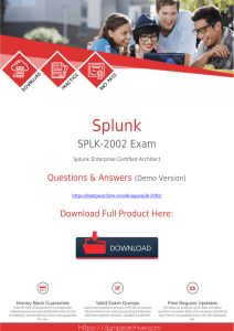 Updated [2020 New]Splunk SPLK-2002 Exam Dumps PDF