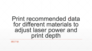 Recommended data for laser power and print depth