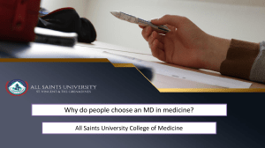 Why do we have to choose an MD in medicine - St. Vincent Medical University