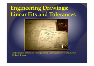 Engineering Drawings Lecture Linear Fits and Tolerances Rev 1