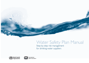 Water safety plan manual: step by step risk management for drinking water suppliers
