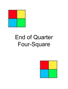 End of Quarter Four-Square