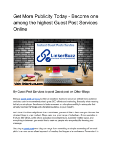 Get More Publicity Today - Become one among the highest Guest Post Services Online