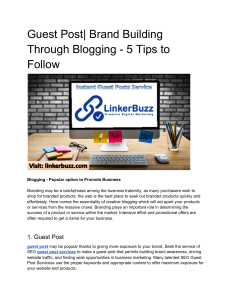 Guest Post| Brand Building Through Blogging - 5 Tips to Follow