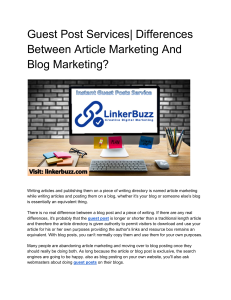 Guest Post Services| Differences Between Article Marketing And Blog Marketing?