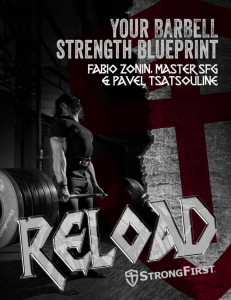 RELOAD Your Barbell Strength Blueprint by Fabio Zonin   Pavel Tsatsouline