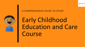 A Comprehensive Guide to Early Childhood Education and Care Course