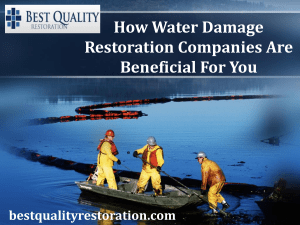 How Water Damage Restoration Companies Are Beneficial For You