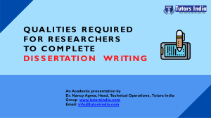 Qualities required for researchers to Complete Dissertation writing