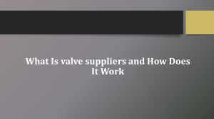 What Is valve suppliers and How Does It Work