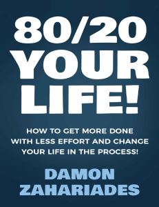 8020 Your Life! How To Get More Done
