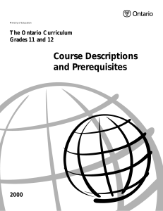 Ontario Curriculum Grdae 11 & 12 Course escription