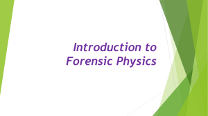 Introduction to Forensic Physics