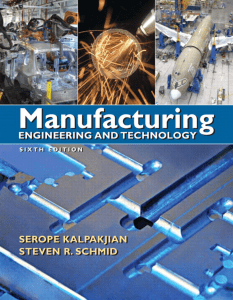 Manufacturing Engineering and Technology by Serope Kalpakjian, Steven R. Schmid (z-lib.org)