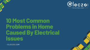 10 Most Common Problems in Home Caused By Electrical Issues